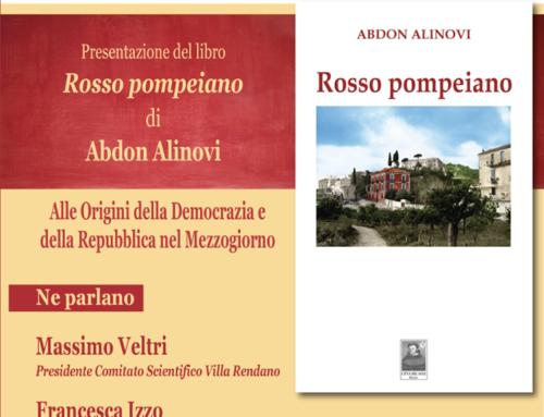 """Presentazione del libro """"Rosso pompeiano di Abdon Alinovi"""""""